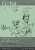 Goha, Weisheiten und Dummheiten aus dem Orient, Band 1