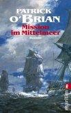 Mission im Mittelmeer / Jack Aubrey Bd.19