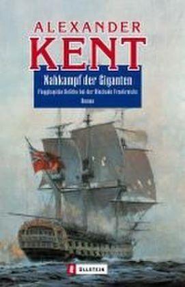Nahkampf der Giganten - Kent, Alexander
