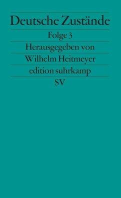 Deutsche Zustände, Folge 3 - Heitmeyer, Wilhelm (Hrsg.)