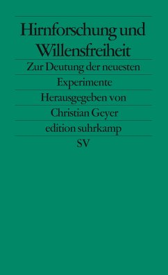 Hirnforschung und Willensfreiheit - Geyer, Christian (Hrsg.)