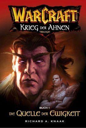Die Quelle der Ewigkeit. Der Krieg der Ahnen 1 / Warcraft Bd.4