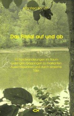 Das Filstal auf und ab - Bomm, Manfred