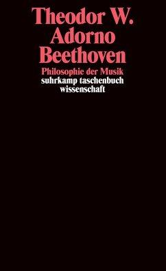 Beethoven - Philosophie der Musik - Adorno, Theodor W.