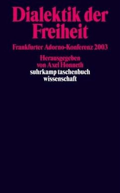 Dialektik der Freiheit - Honneth, Axel (Hrsg.)