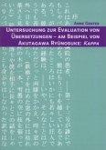 Untersuchung zur Evaluation von Übersetzungen - Am Beispiel von Akutagawa Ryûnosuke: Kappa