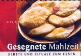 Gesegnete Mahlzeit!