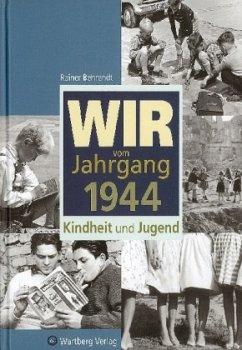 Wir vom Jahrgang 1944