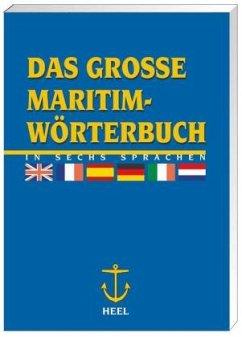 Das große Maritim-Wörterbuch in 6 Sprachen