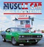 Muscle Car Meilensteine
