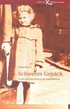 Schweres Gepäck - Hirsch, Helga