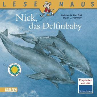 Nick, das Delfinbaby - Zoehfeld, Kathleen Weidner; Petruccio, Steven J.