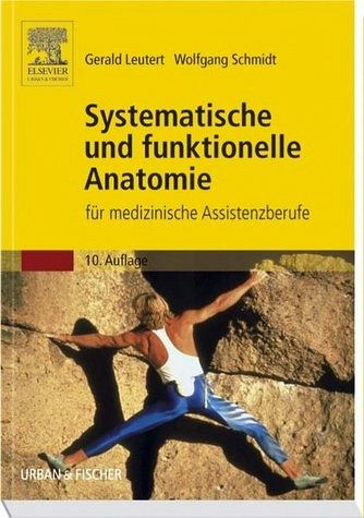 Systematische und funktionelle Anatomie von Gerald Leutert ...