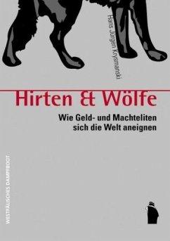 Hirten & Wölfe - Krysmanski, Hans J.