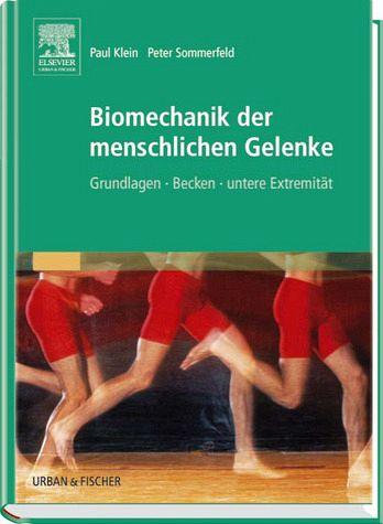 Biomechanik der menschlichen Gelenke - Klein, Paul; Sommerfeld, Peter