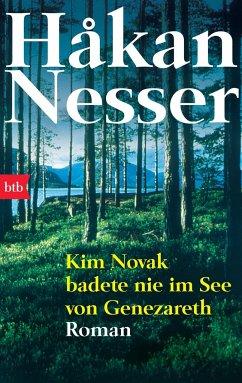Kim Novak badete nie im See von Genezareth - Nesser, Hakan