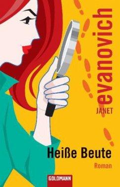 Heiße Beute / Stephanie Plum Bd.8 - Evanovich, Janet