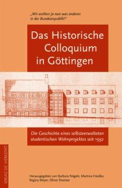 Das historische Colloquium in Göttingen