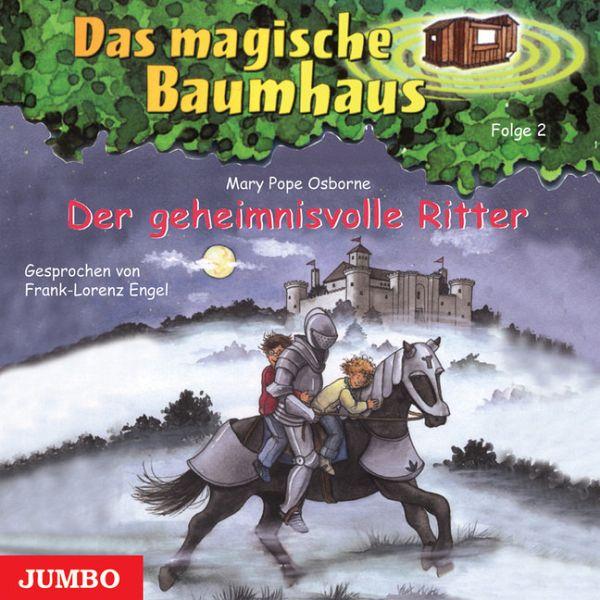 Der geheimnisvolle Ritter / Das magische Baumhaus Bd.2 (1 Audio-CD ...