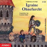 Igraine Ohnefurcht, 3 Audio-CDs