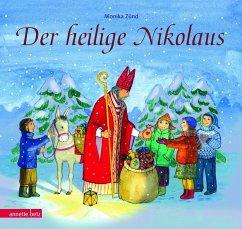 Der heilige Nikolaus - Zünd, Monika