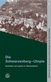 Die Schwarzenberg-Utopie