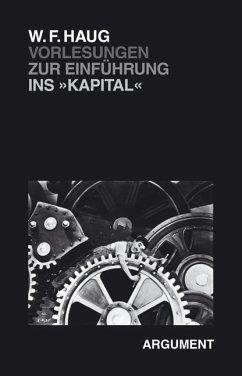 Vorlesungen zur Einführung ins Kapital - Haug, Wolfgang Fr.