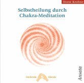 Selbstheilung durch Chakra-Meditation, Audio-CD