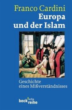 Europa und der Islam - Cardini, Franco