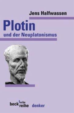 Plotin und der Neuplatonismus - Halfwassen, Jens