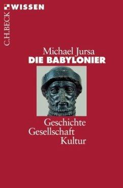 Die Babylonier - Jursa, Michael
