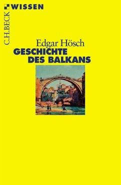 Geschichte des Balkans - Hösch, Edgar