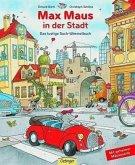 Max Maus in der Stadt