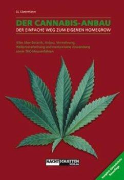 Der Cannabis - Anbau - Lizermann, Lark-Lajon