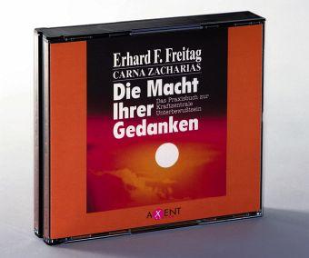 Die Macht Ihrer Gedanken, 3 Audio-CDs - Freitag, Erhard F.