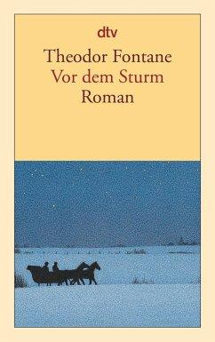 Vor dem Sturm - Fontane, Theodor