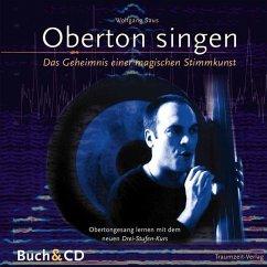 Oberton singen, m. Audio-CD
