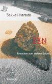 Zen - Erwachen zum wahren Selbst