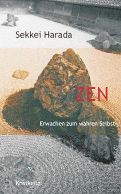 Zen - Erwachen zum wahren Selbst - Harada, Sekkei