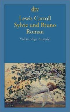 Sylvie und Bruno - Carroll, Lewis