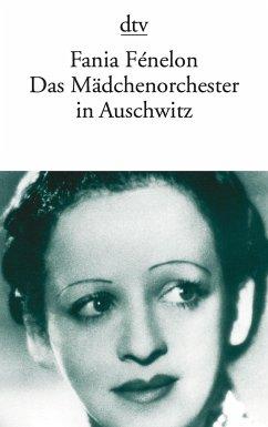 Das Mädchenorchester in Auschwitz - Fénelon, Fania