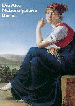Die Alte Nationalgalerie Berlin - Keisch, Claude (Hrsg.)
