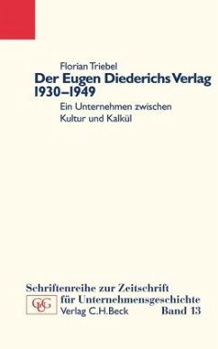 Der Eugen Diederichs Verlag 1930-1949 - Triebel, Florian