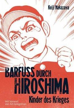 Kinder des Krieges / Barfuß durch Hiroshima Bd.1 - Nakazawa, Keiji