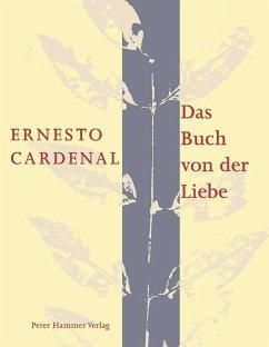 Das Buch von der Liebe - Cardenal, Ernesto