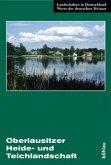 Die Oberlausitzer Heide- und Teichlandschaft