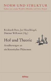 Hof und Theorie - Butz, Reinhardt / Hirschbiegel, Jan / Willoweit, Dietmar (Hgg.)