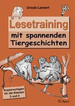 Lesetraining mit spannenden Tiergeschichten - Lassert, Ursula