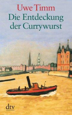 Die Entdeckung der Currywurst. Großdruck - Timm, Uwe