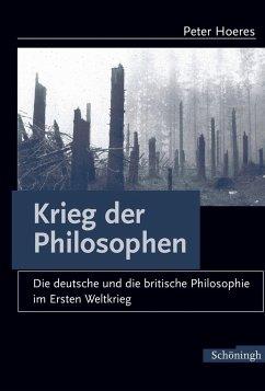 Der Krieg der Philosophen - Hoeres, Peter